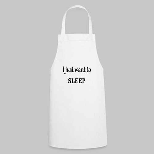 im so tired - Cooking Apron