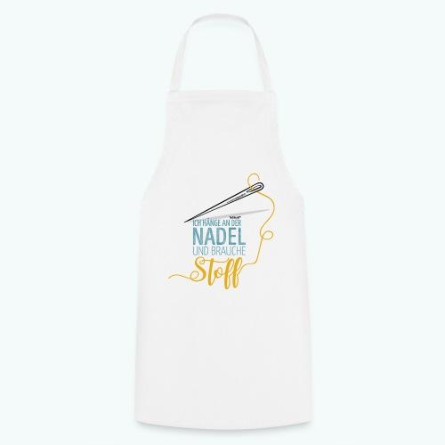Nähen Nadel Frauen Spruch Handarbeit - Kochschürze