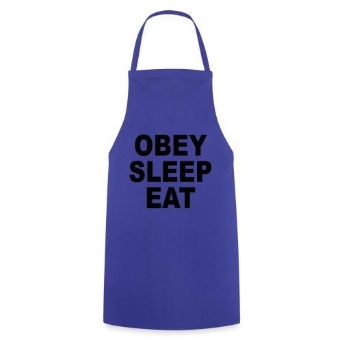 obey sleep - Tablier de cuisine