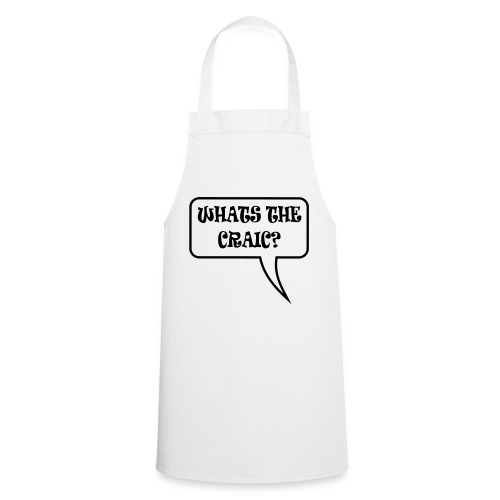 whats the craic - Cooking Apron