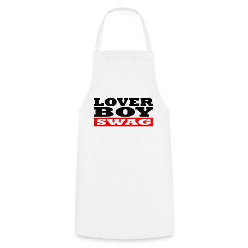 Lover Boy (Swag) - Liebhaber Mann (Beute) - Kochschürze