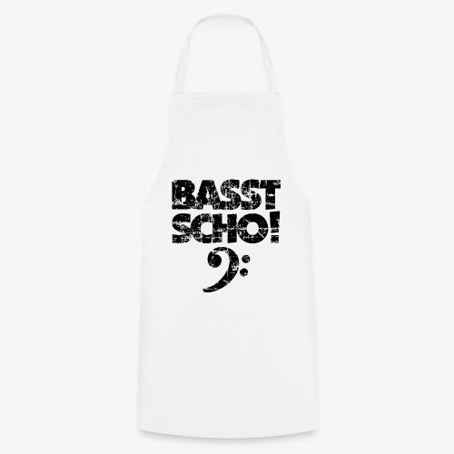 BASST SCHO! Bass Bassschlüssel Bassisten - Kochschürze
