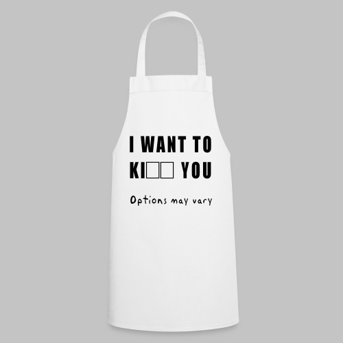 I want to - Cooking Apron
