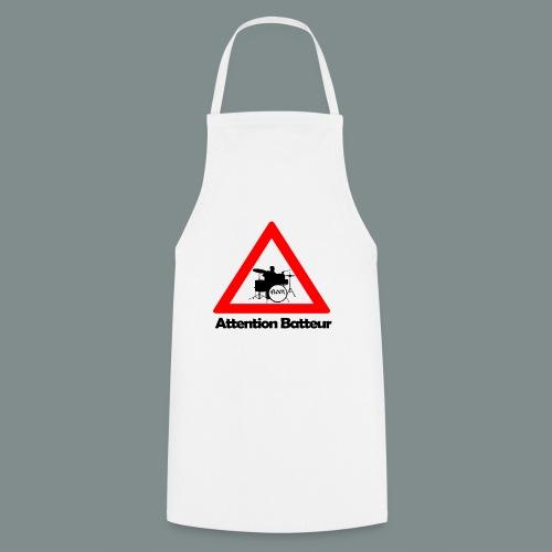 Attention batteur - cadeau batterie humour - Tablier de cuisine