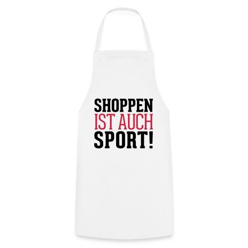 Shoppen ist auch Sport! - Kochschürze