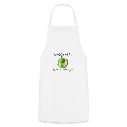 Vegan rien a changé - Tablier de cuisine