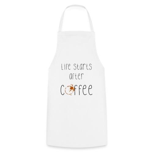 Kaffee Sucht – Leben beginnt nach dem Kaffee - Kochschürze