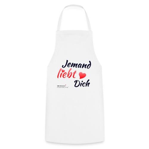 Jemand liebt Dich - limitierte Sammel-Edition - Kochschürze