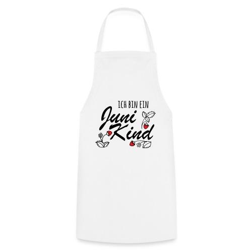 Juni Geburtstag Kind Shirt lustiges Geschenk - Kochschürze