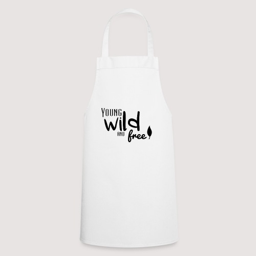 Young, wild and free - Tablier de cuisine