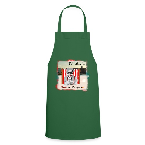 I'd rather be in Margate - Cooking Apron