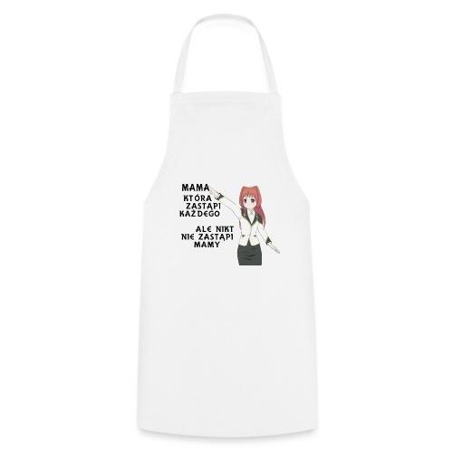 Mama która zastąpi każdego - Fartuch kuchenny