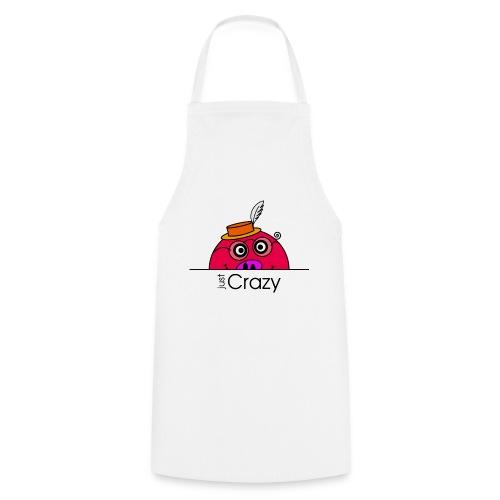 Happy Rosanna - « just Crazy » - c - Tablier de cuisine