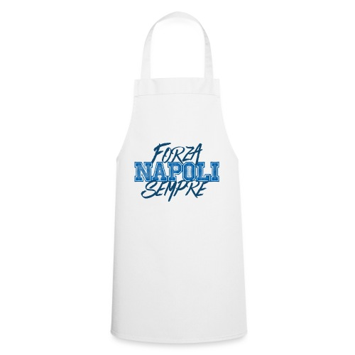 Forza Napoli Sempre - Grembiule da cucina