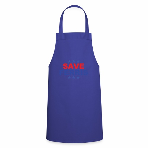 Save Ferris Presidential badge - Cooking Apron