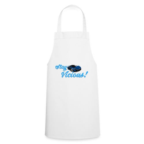 Stay Vicious - Cooking Apron