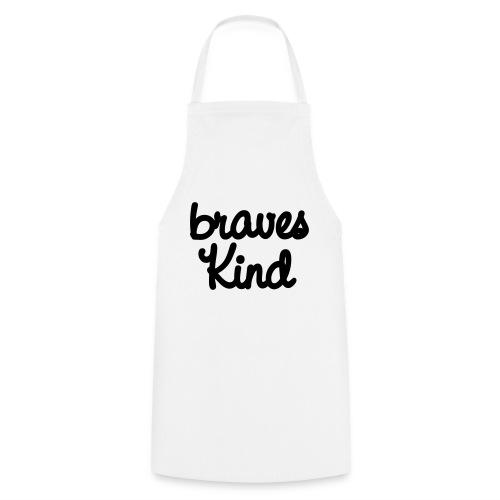 braves kind - Kochschürze