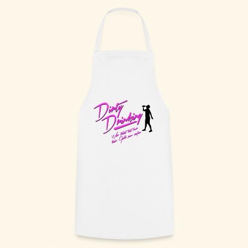 Dirty Drinking - Kochschürze