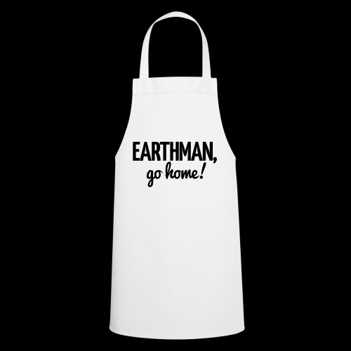 Earthman Go Home logo - Cooking Apron