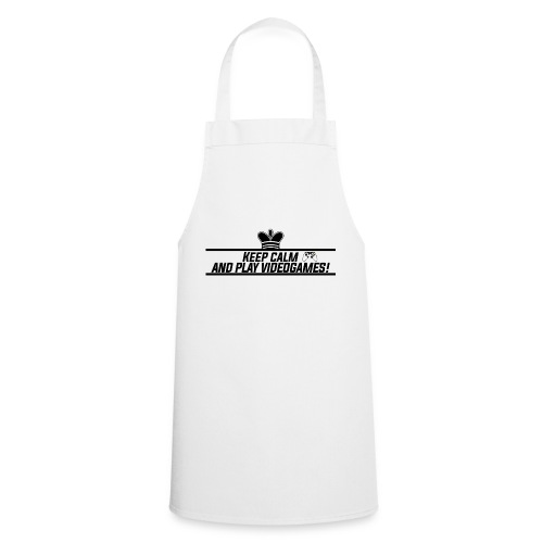 Keep calm and play videogames - Cooking Apron