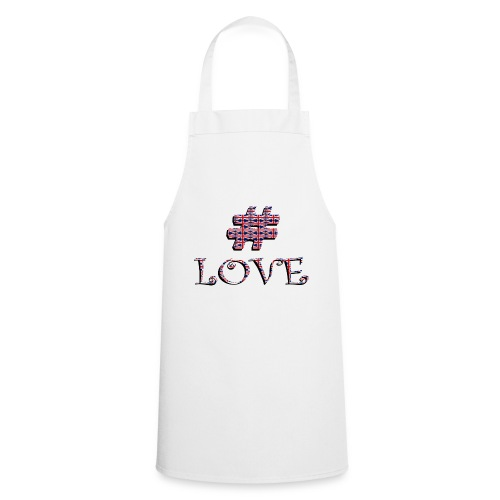 hashtag love - Tablier de cuisine