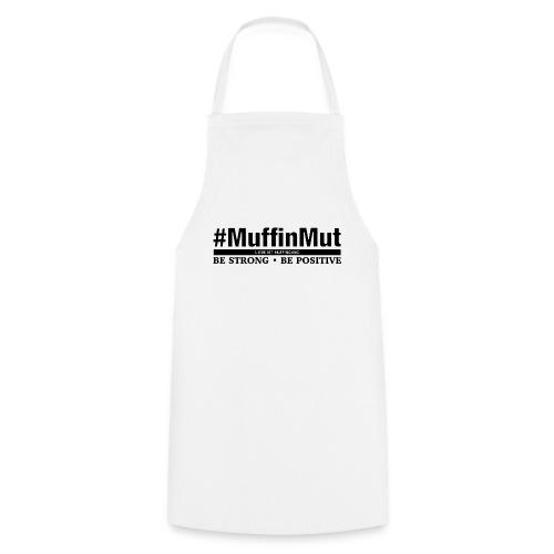 #MuffinMut - Kochschürze