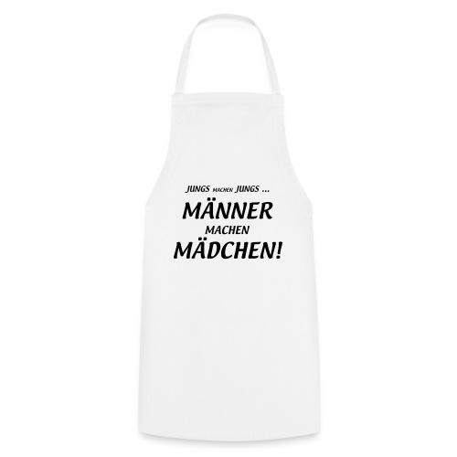 Männer machen Mädchen - Kochschürze