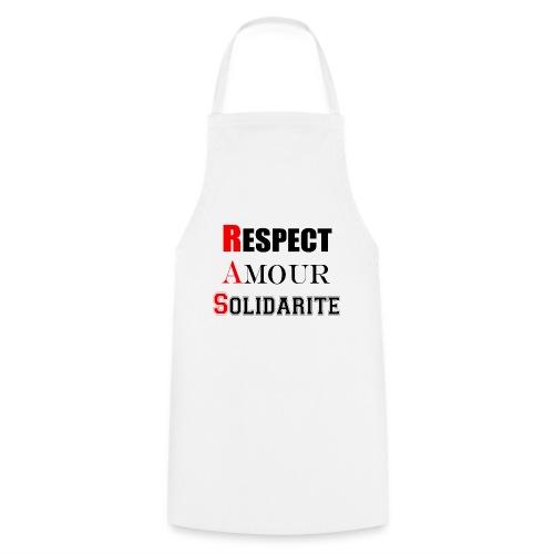 Respect Amour Solidarité - Tablier de cuisine
