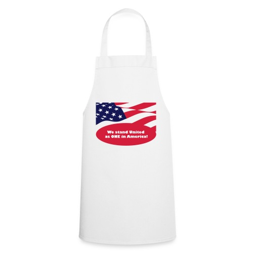 We stand United as ONE in America - Cooking Apron