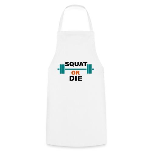 Squat or die - Tablier de cuisine