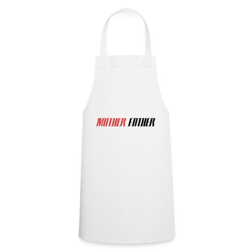Mother Father - Cooking Apron