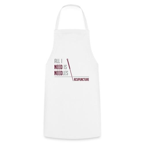 All I need is needles - Tablier de cuisine