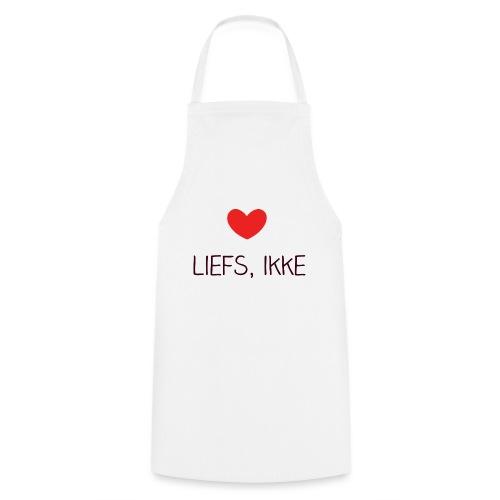 Liefs, ikke - Keukenschort