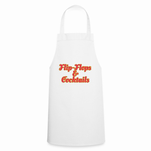 Flip-Flops And Cocktails - Cooking Apron