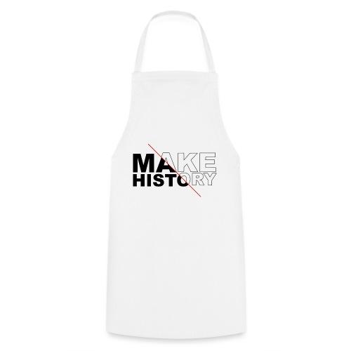 Make History - Delantal de cocina