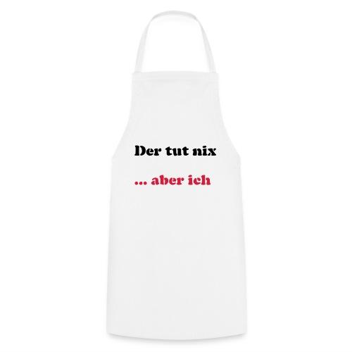 Der tut nix/was - Kochschürze
