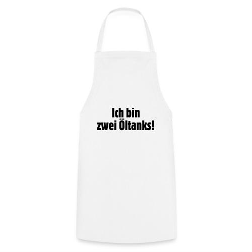 ich_bin_zwei_oeltanks - Kochschürze