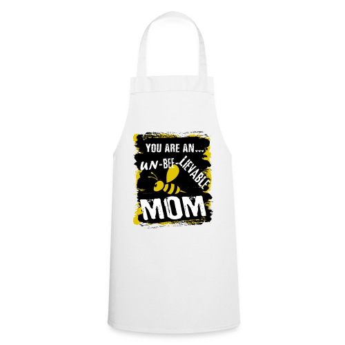 you are an... un-BEE-Lievable mom - Kochschürze