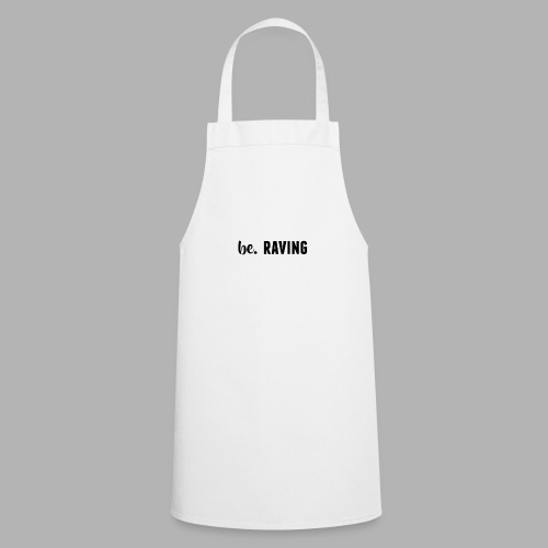 be. RAVING Womens - Cooking Apron