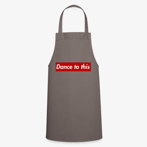 Dance to this - Kochschürze