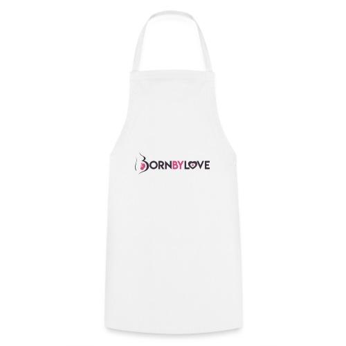 Born By Love - Tablier de cuisine