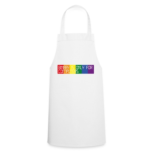 Binary is only for computers - Cooking Apron