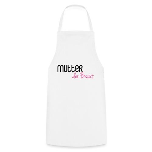 Mutter der Braut - Kochschürze