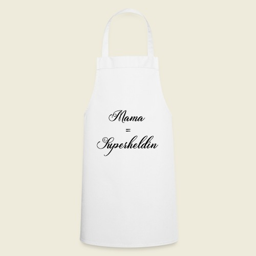 Mama Superheldin - Kochschürze