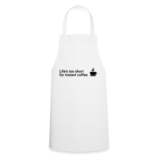 Coffee Life's Too Short - Cooking Apron