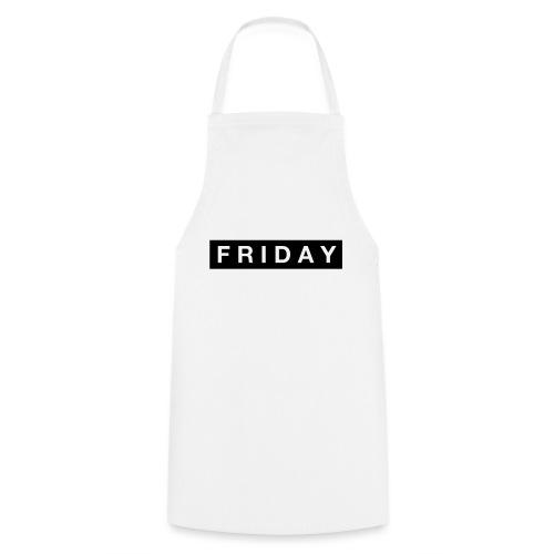 Friday - Förkläde
