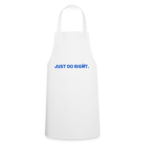 Just Do Right - Happy-Me - Cooking Apron