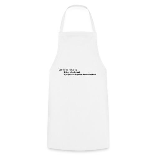 gabbers definitie - Keukenschort