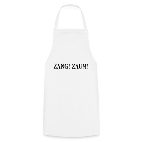 Zang! Zaum - Cooking Apron