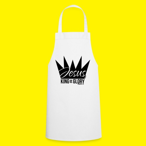 JESUS KING OF GLORY // Psalm 24:10 (BLACK) - Cooking Apron